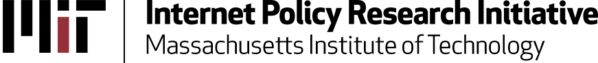 MIT Internet Policy Research Initiative